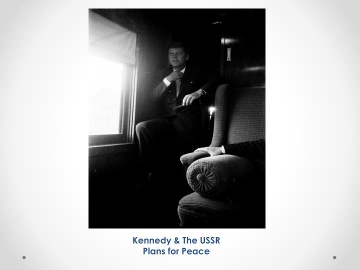 Kennedy & The USSR