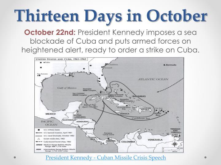 Thirteen Days in October
