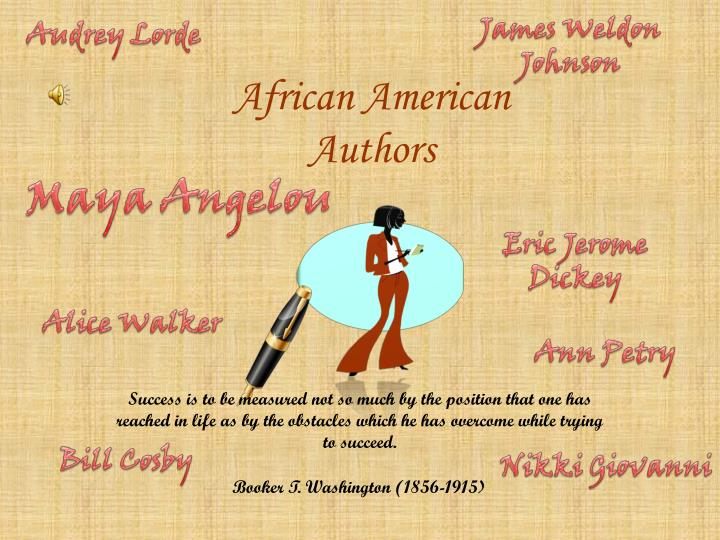 contemporary african american writers alice walker and maya angelou Morrision, alice walker, maya angelou contemporary african american women writers revised their foremother's legacy in their writing to challenge.
