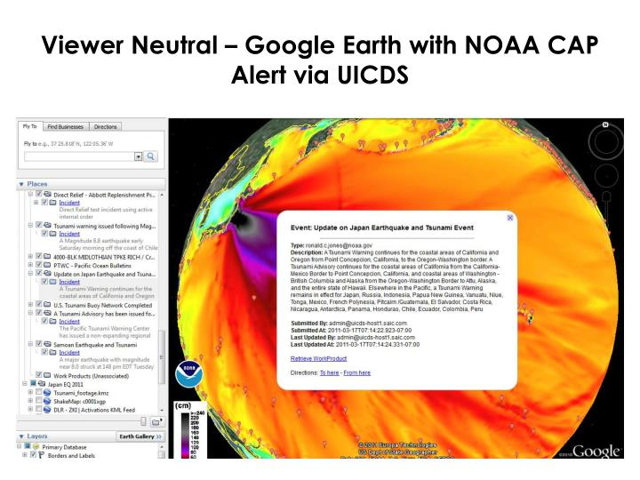 Viewer Neutral – Google Earth with NOAA CAP Alert via UICDS