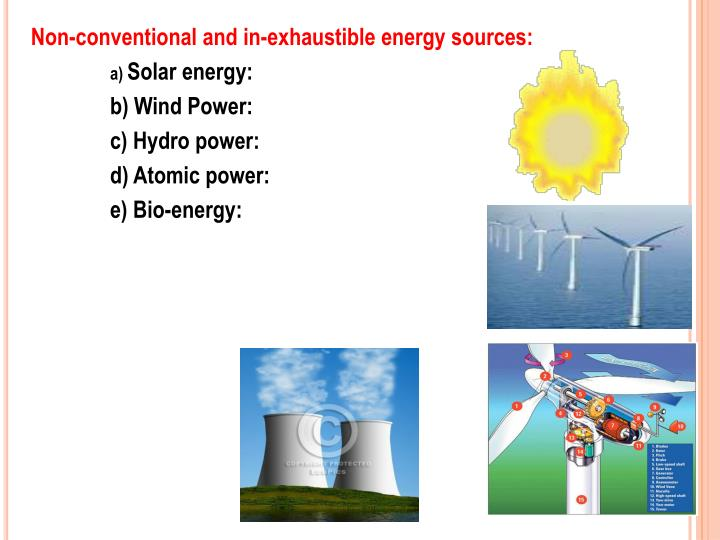 Non-conventional and in-exhaustible energy sources: