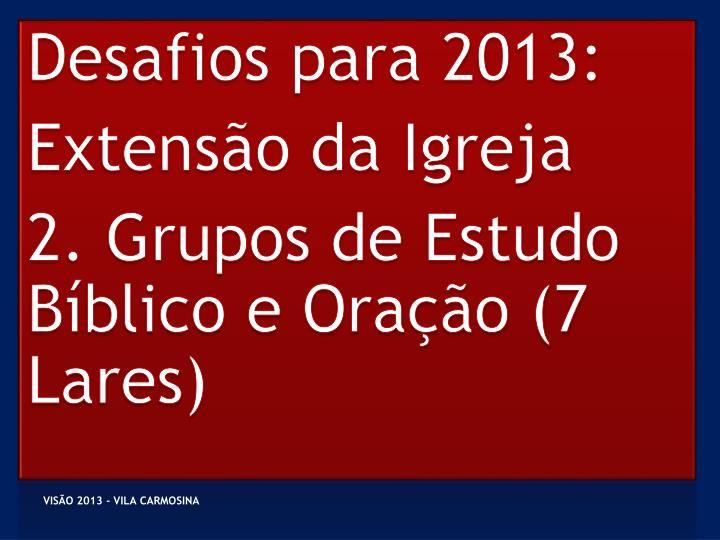 Desafios para 2013: