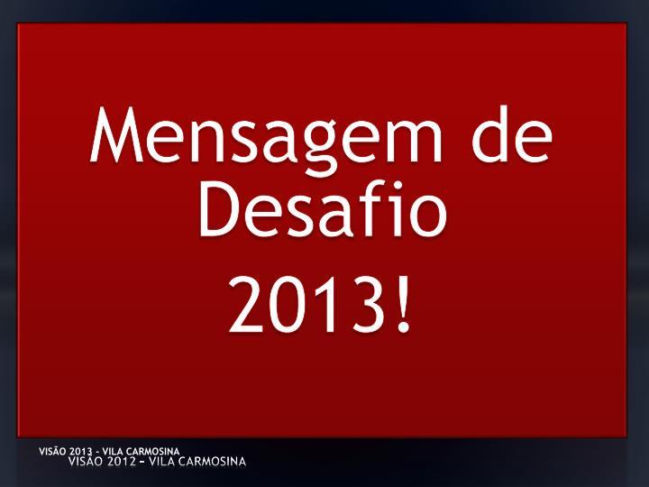 VISÃO 2012 – VILA CARMOSINA