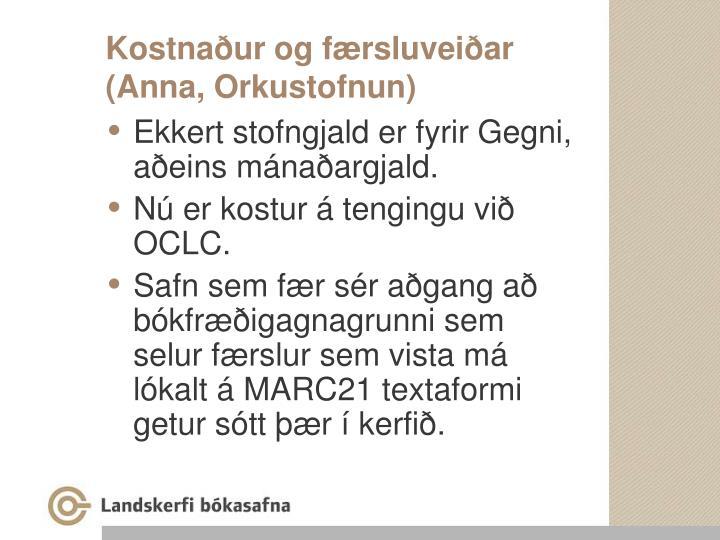 Kostnaður og færsluveiðar