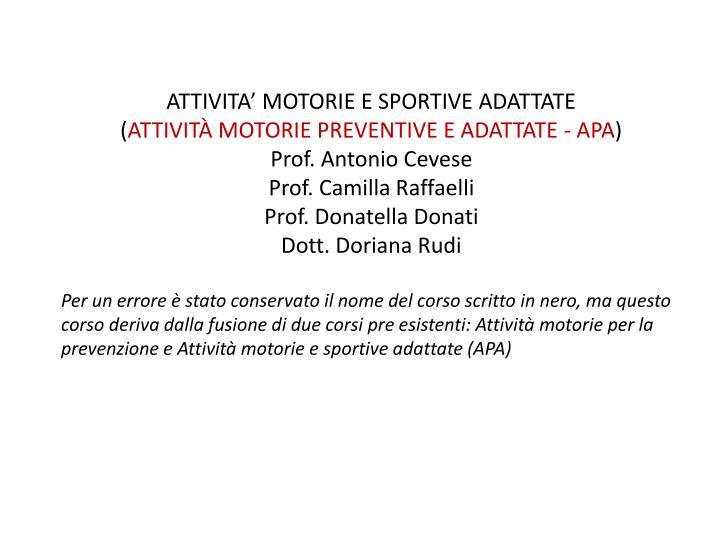 ATTIVITA' MOTORIE E SPORTIVE ADATTATE