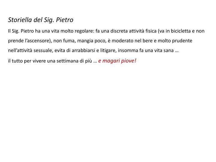 Storiella del Sig. Pietro