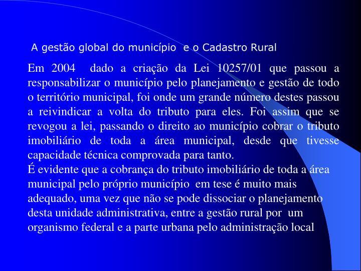 A gestão global do município  e o Cadastro Rural