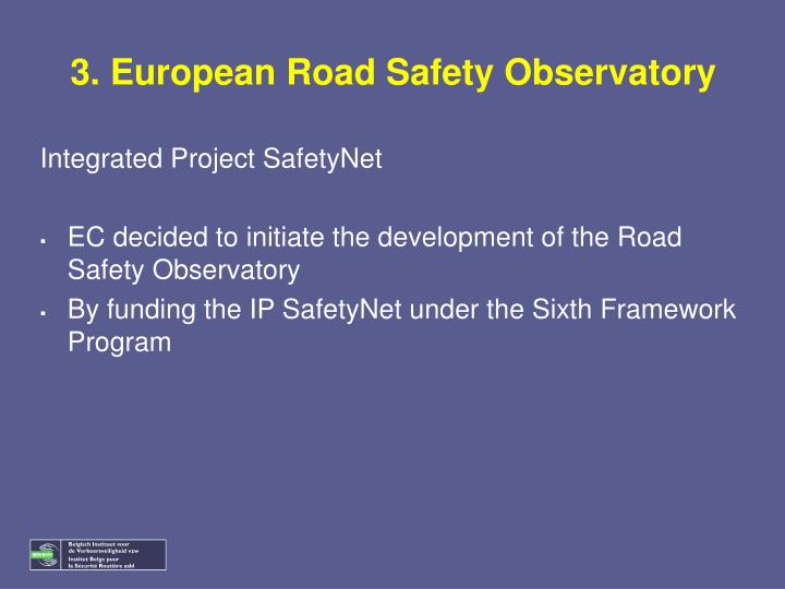 3. European Road Safety Observatory