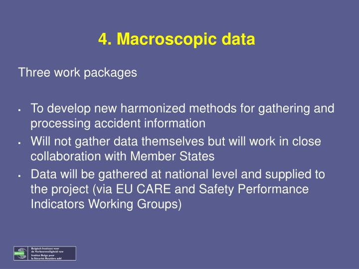 4. Macroscopic data