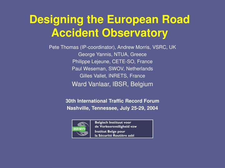 Designing the european road accident observatory
