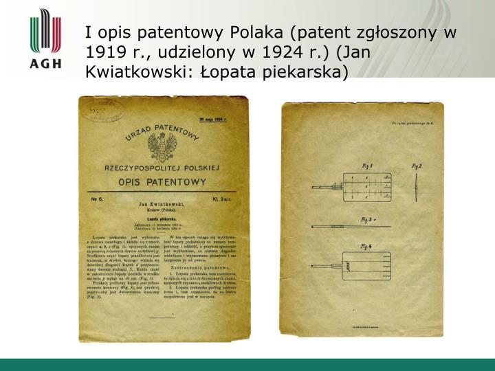 I opis patentowy Polaka (patent zgłoszony w 1919 r., udzielony w 1924 r.) (Jan Kwiatkowski: Łopata piekarska)