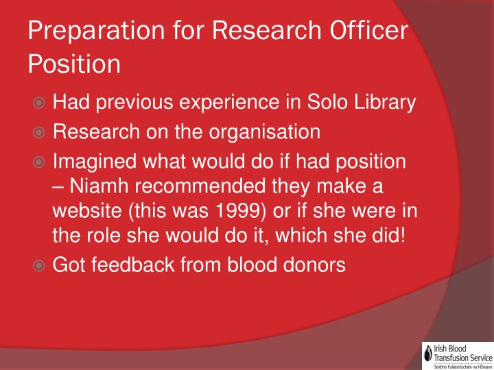 Preparation for Research Officer Position