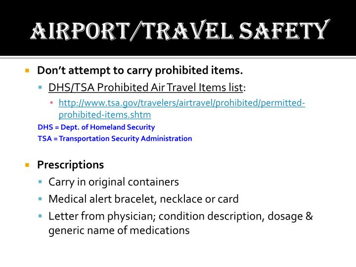 Airport/travel safety