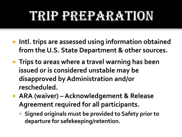 Trip preparation