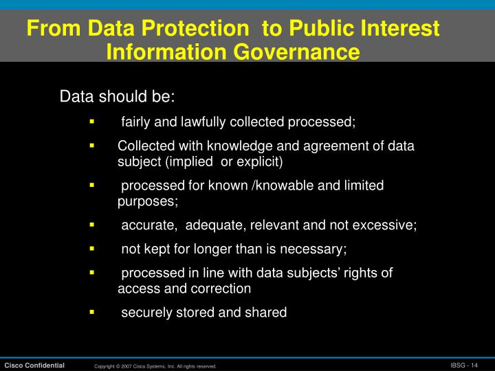 From Data Protection  to Public Interest Information Governance
