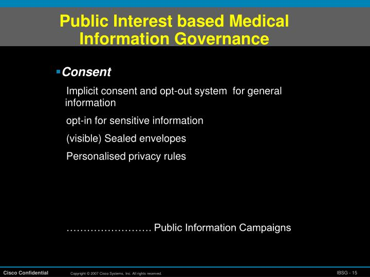 Public Interest based Medical  Information Governance