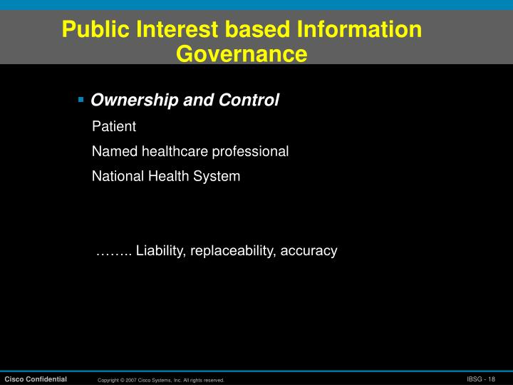 Public Interest based Information Governance