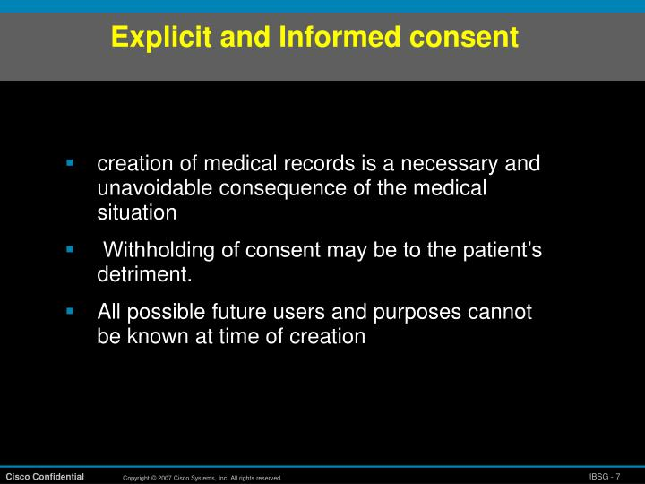 Explicit and Informed consent