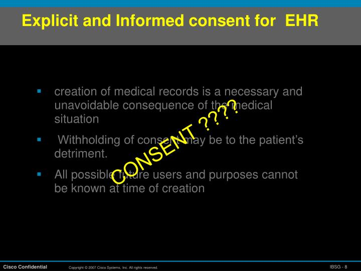 Explicit and Informed consent for  EHR