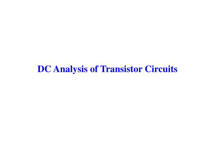 DC Analysis of Transistor Circuits