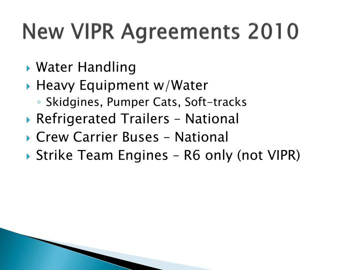 New VIPR Agreements 2010