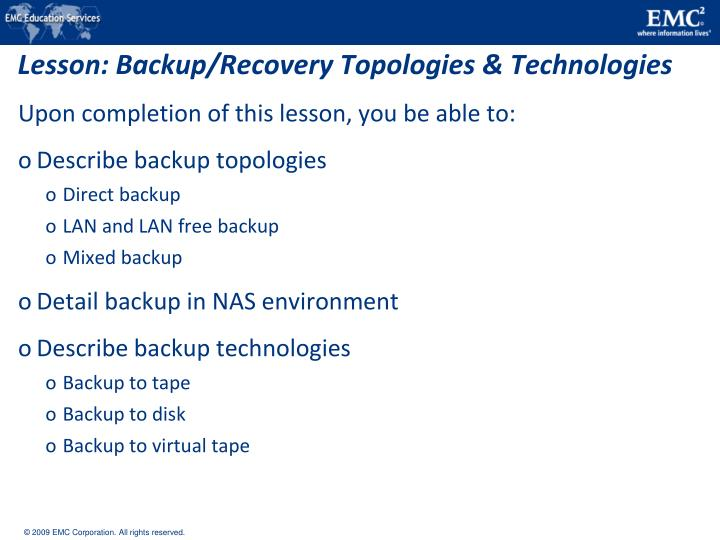 Lesson: Backup/Recovery Topologies & Technologies