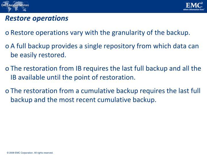 Restore operations