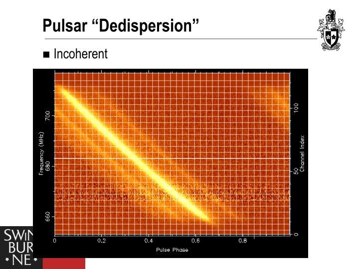 """Pulsar """"Dedispersion"""""""