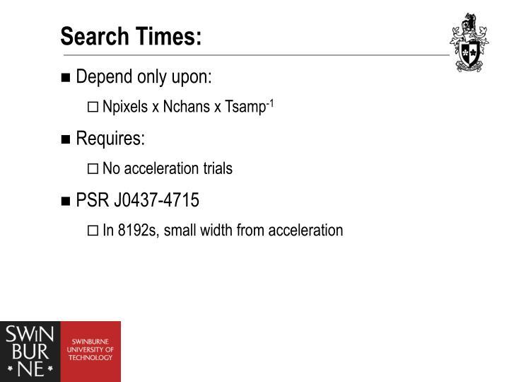 Search Times: