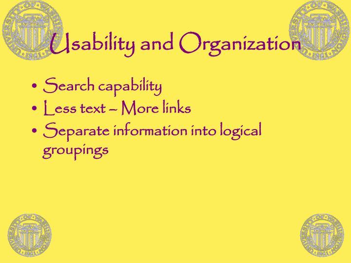 Usability and Organization