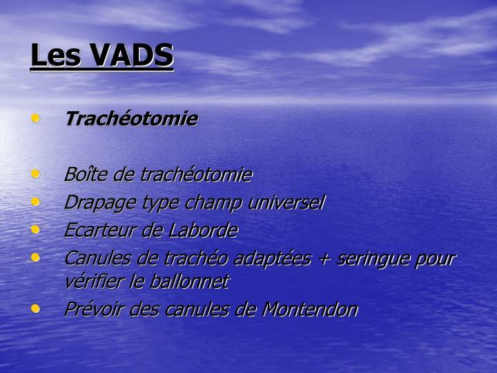 Les VADS