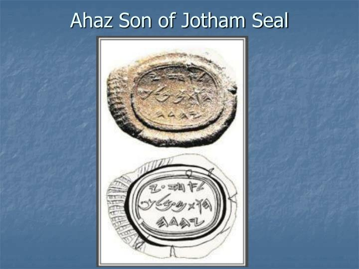 Ahaz Son of Jotham Seal