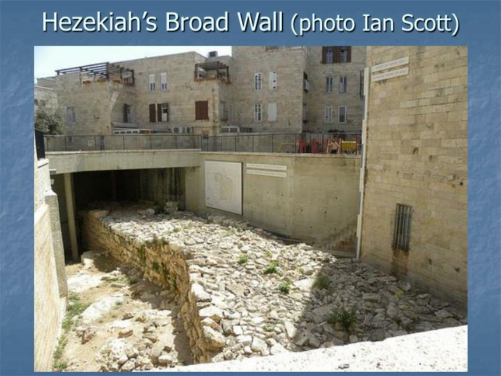 Hezekiah's Broad Wall