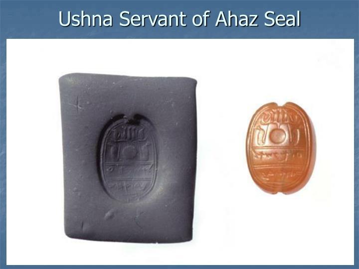 Ushna Servant of Ahaz Seal