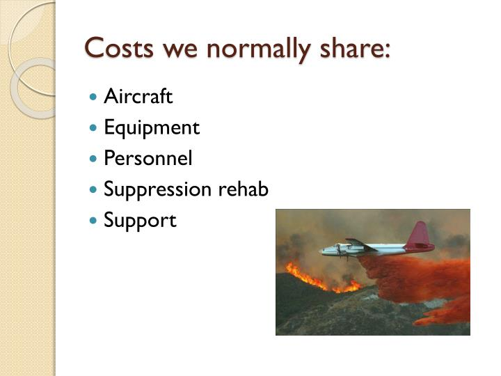 Costs we normally share: