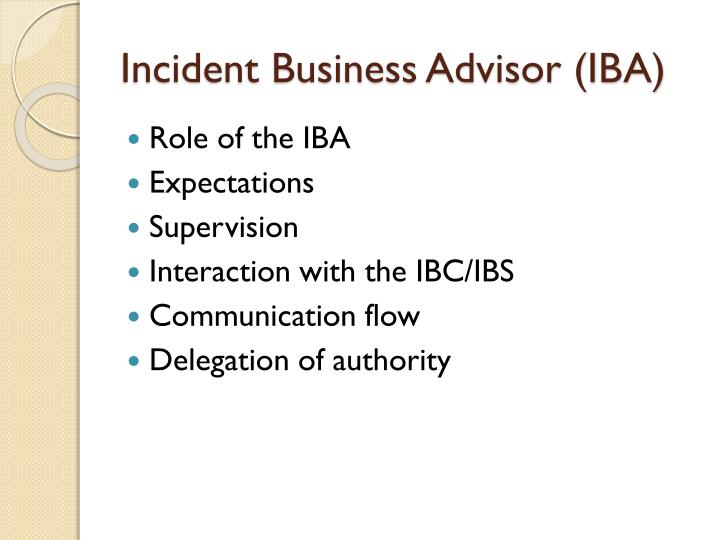 Incident Business Advisor (IBA)