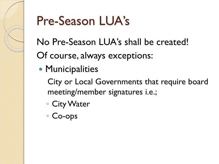 Pre-Season LUA's