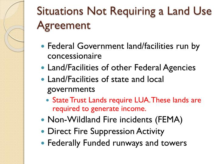 Situations Not Requiring a Land Use Agreement
