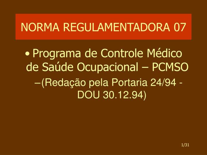NORMA REGULAMENTADORA 07