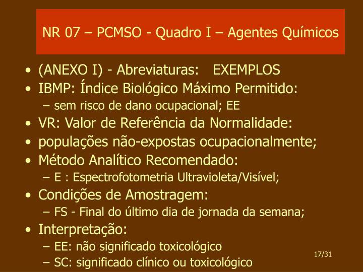NR 07 – PCMSO - Quadro I – Agentes Químicos