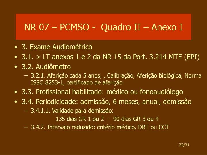 NR 07 – PCMSO -  Quadro II – Anexo I