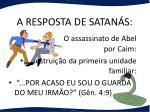 a resposta de satan s