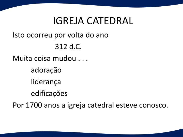 IGREJA CATEDRAL