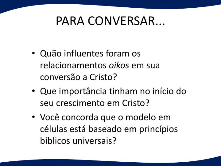 PARA CONVERSAR...