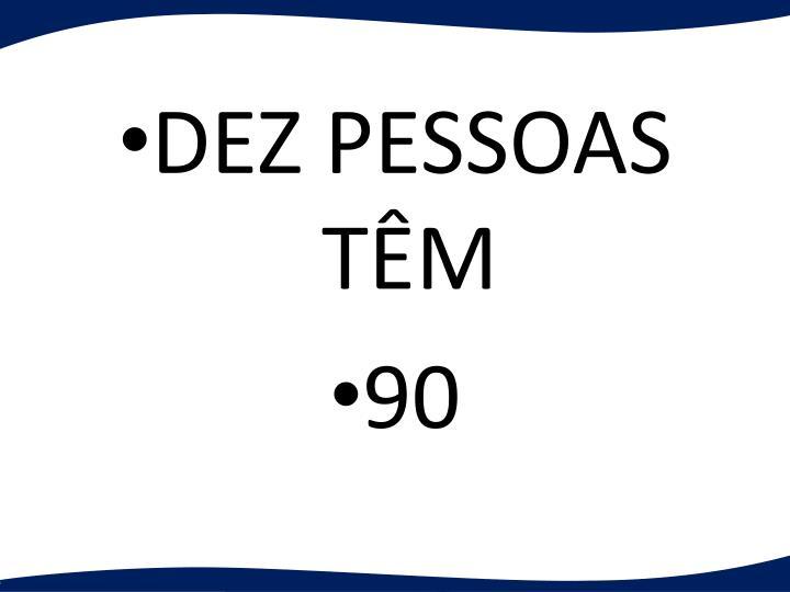 DEZ PESSOAS TM