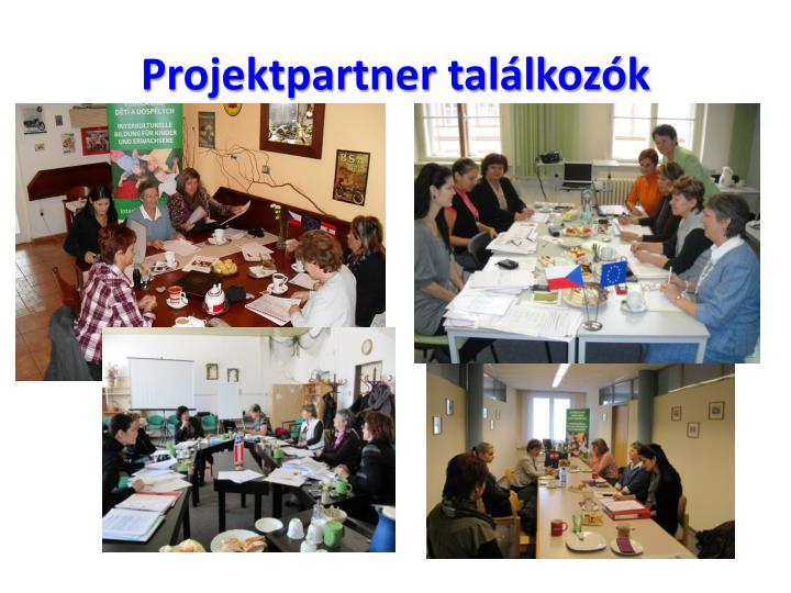 Projektpartner találkozók
