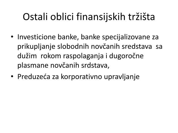 Ostali oblici finansijskih tržišta