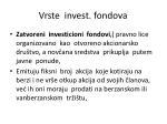 vrste invest fondova