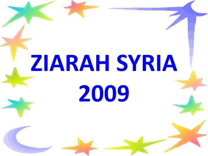 ZIARAH SYRIA      2009