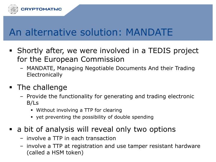 An alternative solution: MANDATE
